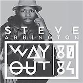 Steve Arrington - Way Out (2014) - CD - Brand New