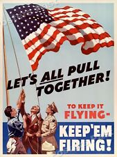 "1940s ""Let's All Pull Together!"" WWII Historic War Poster - 18x24"