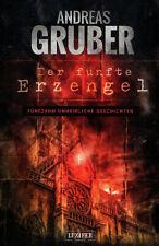 Der fünfte Erzengel von Andreas Gruber