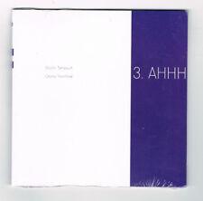 3.AHHH - MARTIN TÉTREAULT & OTOMO YOSHIHIDE - CD 7 TITRES - 2005 - NEUF NEW NEU