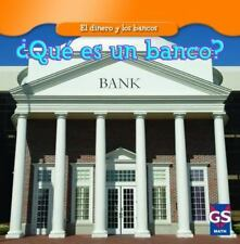 Que es un banco?/ What Is a Bank? (El Dinero Y Los Bancos / Money and-ExLibrary