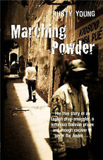 Marching Powder by Rusty Young Large Paperback 20% Bulk Book Discount