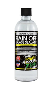 POWER MAXED Rain Off Glass Sealant Water Repellent 500ml