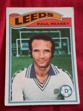 LEEDS UNITED FOOTBALL CLUB 1978 TOPPS CARD PAUL REANEY # 104 VGC LUFC ELLAND RD