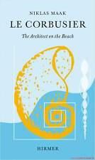 Fachbuch Le Corbusier, The architect on the beach, Architektur der Moderne, NEU