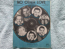 Rodgers & Hammerstein Recorded by Several Artists NO OTHER LOVE  Sheet Music