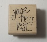 You're the Best Rubber Stamp California Rubber Stamp B8177