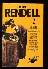 RUTH RENDELL   INTEGRALE Tome 2   Les années 1965-1979   Ed. LE MASQUE  1993