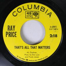 Country 45 Ray Price - That'S All That Matters / Burning Memories On Columbia