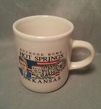 "Bill Clinton 42nd President Hot Springs Arkansas Boyhood Home Souvenir Mug 2.5"""