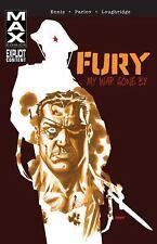 Fury MAX: My War Gone By, Vol. 1 (TP) Ennis, Garth New