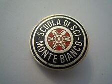 """BELLA SPILLA """" SCUOLA DI SCI MONTE BIANCO """" VINTAGE  (VP)"""