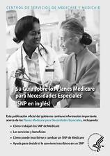 Su Guia Sobre Los Planes Medicare para Necesidades Especiales (SNP en Ingles)...