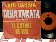 JOE DASSIN Taka takata CBS 8121 Pressage PORTUGAL