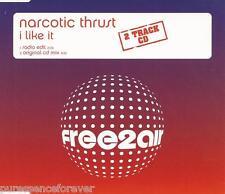 NARCOTIC THRUST - I Like It (UK 2 Tk CD Single Pt 1)