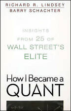 NEW How I Became a Quant: Insights from 25 of Wall Street's Elite