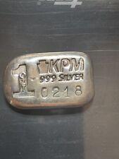 ULTRA RARE ~ 1 oz. KPM #218 Keystone Metals POURED .999 SILVER ROUND / BAR