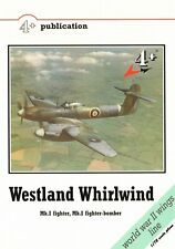 NEW 4 + Publications Books Westland Whirlwind Mk.I Fighter / Fighter bomber