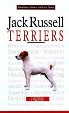 A New Owner's Guide to: Jack Russell Terriers : A New Owner's Guide by Linda Bo