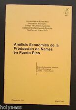 VINTAGE BOOKLET / PRODUCCION DE ÑAMES EN PUERTO RICO / UPR PRESS / 1980