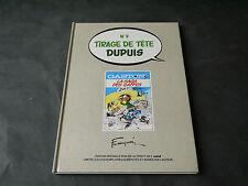 FRANQUIN GASTON LAGAFFE LA SAGA DES GAFFES TIRAGE DE TETE 1982