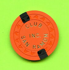 OLD VINTAGE 1968 CALIF CARD ROOM CHIP - $5.00 - CLUB SAN RAMON - SAN RAMON CA