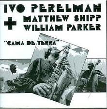 Ivo Perelman Cama de terra (1996, US, & Matthew Shipp, William Parker) [CD]