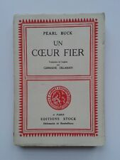 "Pearl BUCK "" Un coeur fier "" E.O. NUM. 1/550 Alfa, Stock 1939"