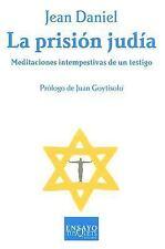 La Prision Judia/ the Jewish Prison: Meditaciones intempestivas de un-ExLibrary