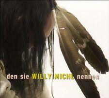 WILLY MICHL - DEN SIE WILLY MICHL NENNEN  CD NEU