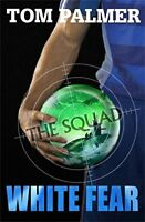 Squad, the By Tom Palmer