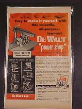 RARE ~OLD De Walt Power Shop Saw TOOLS TOOL ART PRINT AD~ ORIGINAL ANTIQUE 1951