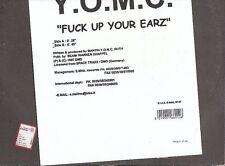 LP 2507 Y.O.M.C  FUCK UP YOUR EARZ