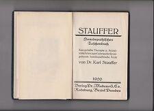 Stauffers Homöopathisches Taschenbuch. Kurzgefaßte Therapie und Arnzeimittellehr