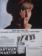 PUBLICITÉ DE PRESSE 1966 ARTHUR MARTIN MACHINE A LAVER AUTOMATIQUE - ADVERTISING
