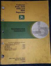 John Deere remorqueur 8100, 8200, 8300, 8400 Manuel de réparation