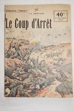 COLLECTION PATRIE N°96 LE COUP D'ARRET J.-A. SAINT VALRY 1918
