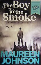 Shades of London : The Boy in the Smoke by Maureen Johnson World Book Day 2014