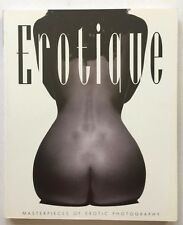 EROTIQUE Masterpieces EROTIC Color / B&W Photographs ASHFORD 1998 Softcover BOOK