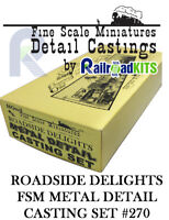 Roadside Delights #270 COMPLETE SET FSM DETAIL CASTINGS Fine Scale Miniatures