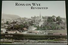 ROSS ON WYE HISTORY Herefordshire Photographs Streets Buildings Houses People
