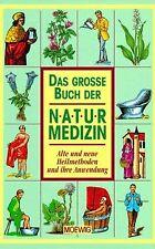 Das große Buch der Naturmedizin. Alte und neue Heilmetho... | Buch | Zustand gut