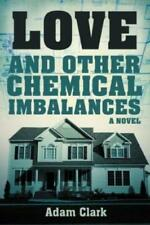 Love And Other Chemical Imbalances