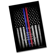 "TWO Sept. 11th Thin Blue Line Red Line Flags We Have Not Forgot 11x17"" Posters"