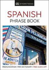 Eyewitness Travel Phrase Book Spanish Essential Reference for E... 9780241289402