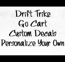 Make Your Own Custom Die Cut Vinyl Decal Sticker Drift Trike Go Cart Personaized