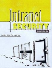 Intranet Security: Stories from the Trenches (Sun Microsystems Press) McCarthy,