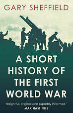 New listing (Good)-A Short History of the First World War (Short Histories) (Paperback)-Shef