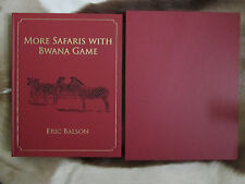 More Safaris with Bwana Game by Balson Limited Edition Safari Press
