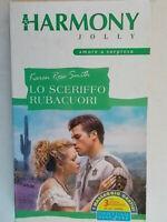 lo sceriffo rubacuorismith karen roseHarlequin Mondadori2002harmony jolly16
